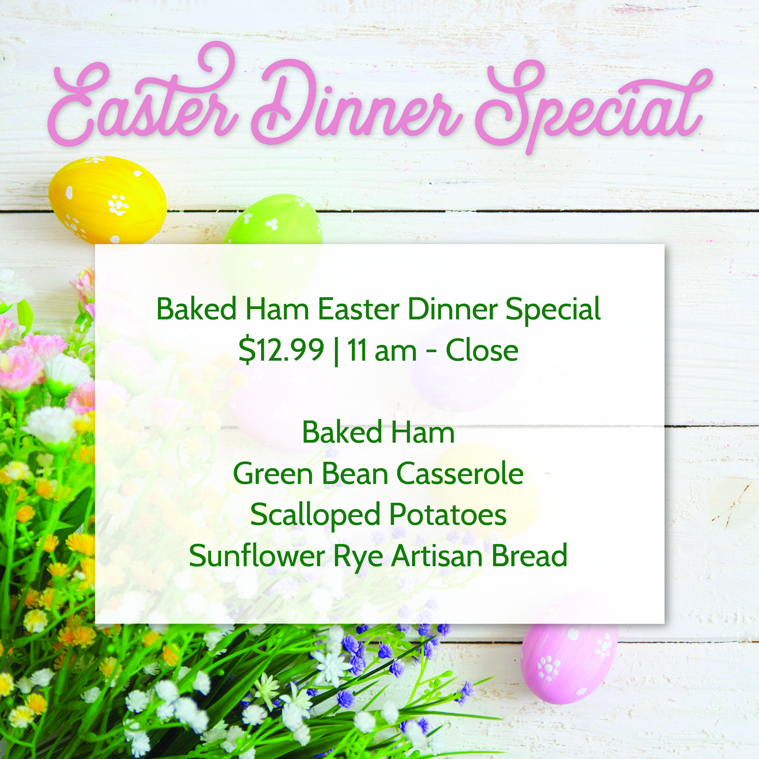 Easter Dinner Special